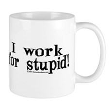 Unique Stupid Mug