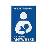 Breastfeeding Anytime Anywhere Rectangle Magnet