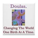 Doulas Change The World Tile Coaster