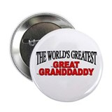 """The World's Greatest Great Granddaddy"" Button"