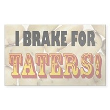 I Brake for Taters! Bumper Decal