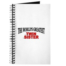 """The World's Greatest Twin Sister"" Journal"