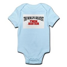 """The World's Greatest Twin Sister"" Infant Bodysuit"