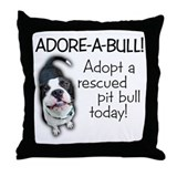 Adore-A-Bull! Pit Bull Throw Pillow