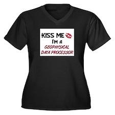 Kiss Me I'm a GEOPHYSICAL DATA PROCESSOR Women's P