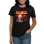 Stop Hillary! Women's Dark T-Shirt