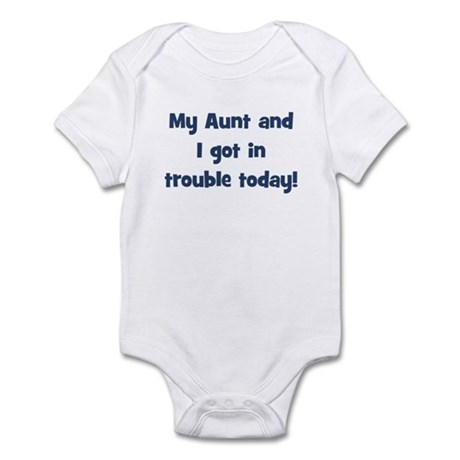 My Aunt and I got in trouble Infant Bodysuit