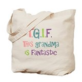 Grandma is Fantastic Tote Bag