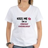 Kiss Me I'm a FORENSIC PSYCHOLOGIST Shirt
