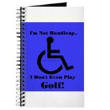 I'm Not Handicap Journal