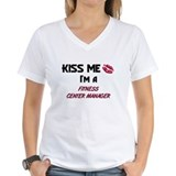 Kiss Me I'm a FITNESS CENTER MANAGER Shirt