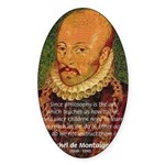 Michel de Montaigne Education Oval Sticker