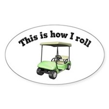 This is How I Roll Oval Decal