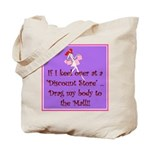 If I keel over shopping... Tote Bag