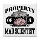Property of a Mad Scientist Tile Coaster