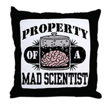 Property of a Mad Scientist Throw Pillow