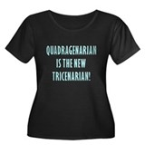 Quadragenarian is the New Tri Women's Plus Size Sc
