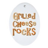 Grilled Cheese Rocks Lover Oval Ornament