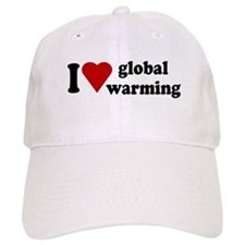 I Love Global Warming Baseball Cap