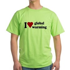 I Love Global Warming T-Shirt
