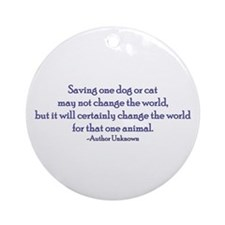 Saving One Life At a Time Ornament (Round)