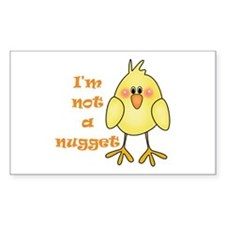 I'm Not A Nugget Rectangular Decal
