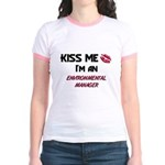 Kiss Me I'm a ENVIRONMENTAL MANAGER Jr. Ringer T-S