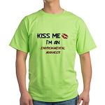 Kiss Me I'm a ENVIRONMENTAL MANAGER Green T-Shirt