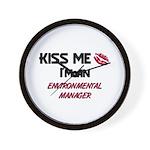 Kiss Me I'm a ENVIRONMENTAL MANAGER Wall Clock