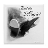 Feel the Magic! Tile Coaster