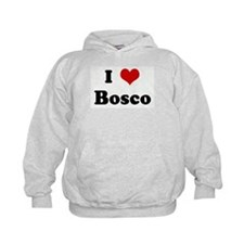I Love Bosco Hoody