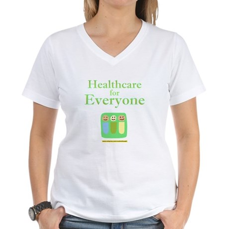 Healthcare for everyone Women's V-Neck T-Shirt