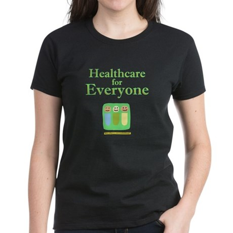 Healthcare for everyone Women's Dark T-Shirt