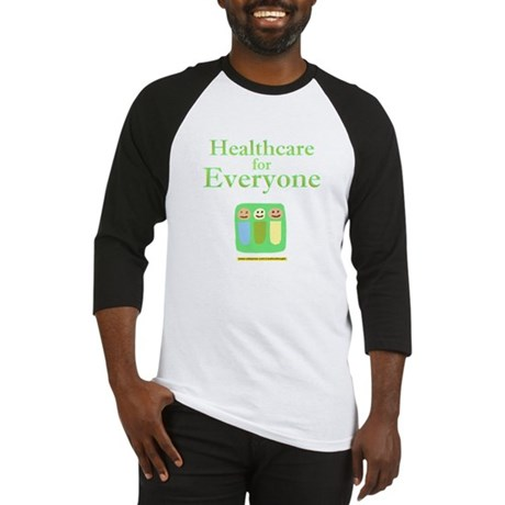 Healthcare for everyone Baseball Jersey