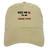 Kiss Me I'm a ENGINE FITTER Baseball Cap