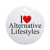 """I Love (Heart) Alternative Lifestyles"" Ornament ("
