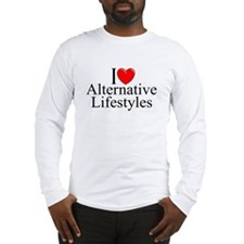 """I Love (Heart) Alternative Lifestyles"" Long Sleev"