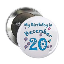 December 20th Birthday Button