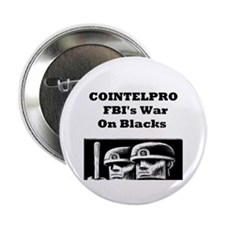 Cointelpro FBI's War on Blacks Button