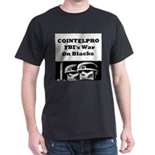 Cointelpro FBI's War on Blacks T-Shirt