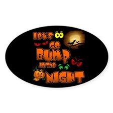 Let's Go Bump in the Night Oval Decal