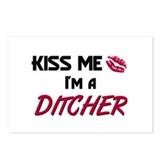 Kiss Me I'm a DITCHER Postcards (Package of 8)