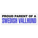 Proud Parent of a Swedish Vallhund Bumper Sticker