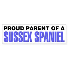 Proud Parent of a Sussex Spaniel Bumper Sticker