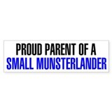 Proud Parent of a Small Munsterlander Bumper Sticker