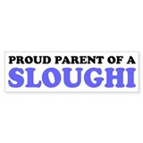 Proud Parent of a Sloughi Car Sticker