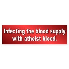 ATHEIST BLOOD Bumper Bumper Sticker