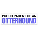 Proud Parent of an Otterhound Car Sticker