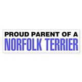 Proud Parent of a Norfolk Terrier Bumper Stickers