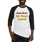 Jesus Saves but Moses Invests Baseball Jersey